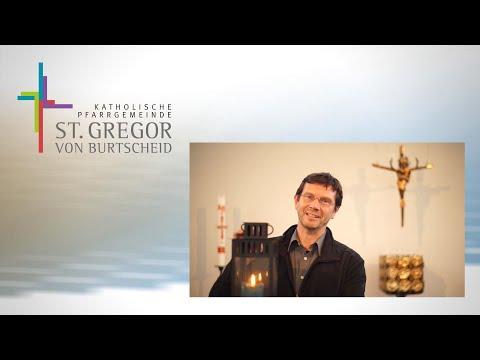 Pfarrei St. Gregor von Burtscheid - Erster Videogruß