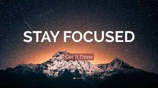TOP 50 Focus Quotes