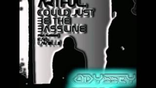 Artful Ft. Kal Lavelle - Could Just Be The Bassline (Odyssey Remix)
