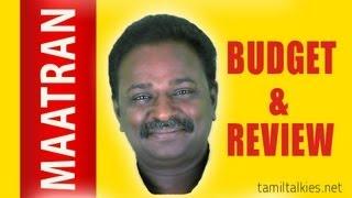 MAATRAN - Review & Budget Report | MAATTRRAAN | TamilTalkies