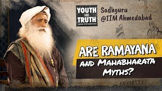 Are Ramayana and Mahabharata Myths? #UnplugWithSadhguru