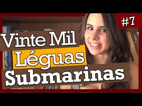 VINTE MIL LÉGUAS SUBMARINAS, DE JULIO VERNE (#7)