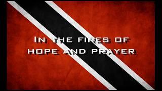 Trinidad And Tobago National Anthem With Lyrics