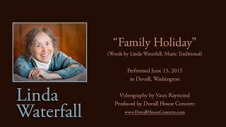 Family Holiday By <b>Linda Waterfall</b>