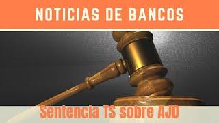 El Supremo establece que es el banco y no el cliente quien debe abonar impuesto actos jurídicos AJD