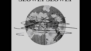 Chamomile - Slowly Slowly