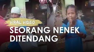 Viral Video Seorang Nenek Ditendang Lantaran Dituduh Mencuri