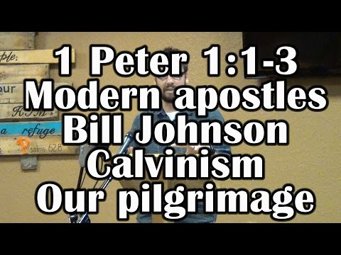 Modern FAKE APOSTLES!?! 1 Peter 1:1-3 and Calvinism, Foreknowledge, Trinity, etc