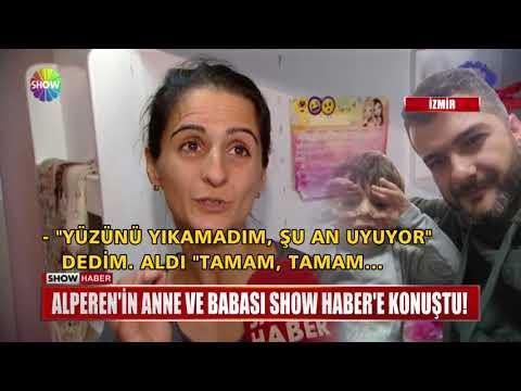 Alperen'in Anne ve Babası Show Haber'e konuştu!