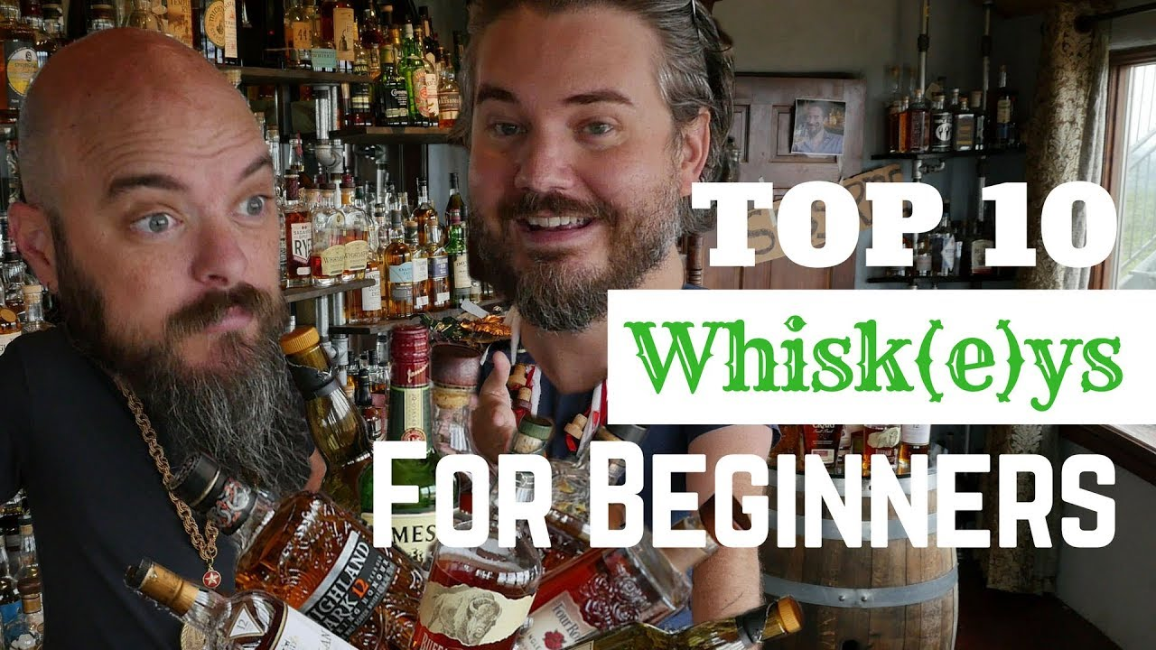 Top 10 Whiskey for Beginners