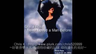 Diana Ross--I Never Loved A Man Before