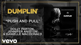 Push And Pull (from The Dumplin' Original Motion Picture Soundtrack [Audio])
