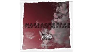 MassacreRaps - Feel Da Buzz ( Audio )[The Cloud Mixtape]