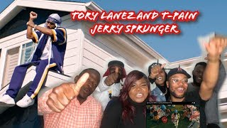 Tory Lanez And T Pain   Jerry Sprunger REACTION