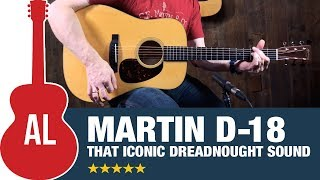 Martin D-18 - Best Sounding Dreadnought On The Planet?