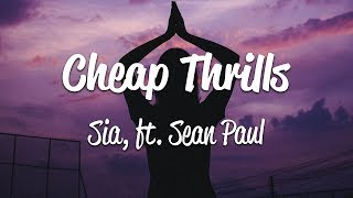 Sia - Cheap Thrills (Lyrics) ft. Sean Paul - YouTube