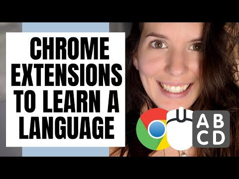 5 Language Learning Chrome Extensions You Need | How to Learn a New Language Online