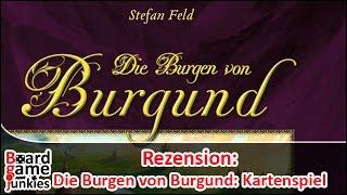 [Rezension] Die Burgen von Burgund: Das Kartenspiel | Alea / Ravensburger Spiele | Brettspiel