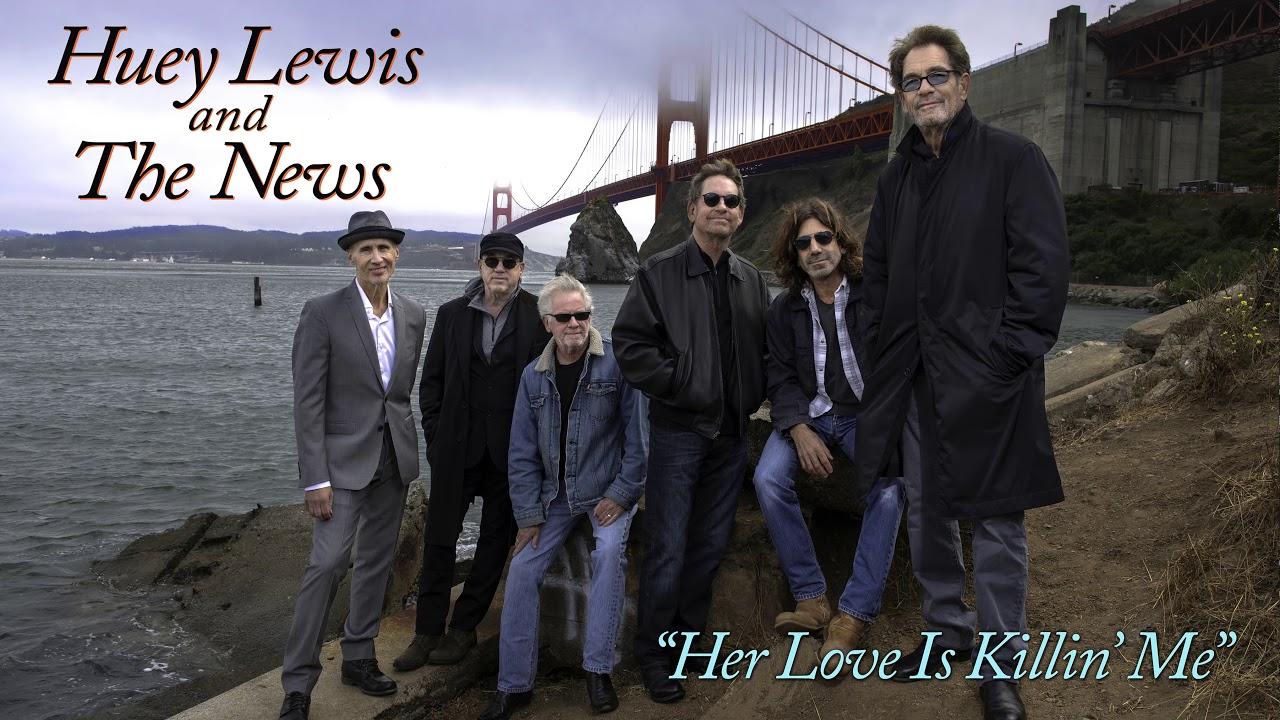 HUEY LEWIS & THE NEWS - Love is killin' me