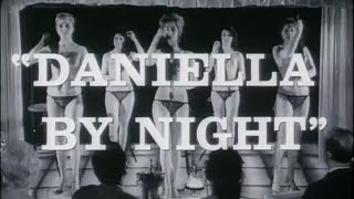 DANIELLA BY NIGHT - (1961) Trailer