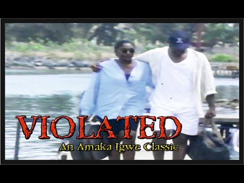 Violated: Nollywood Classic Movie_Episode 7