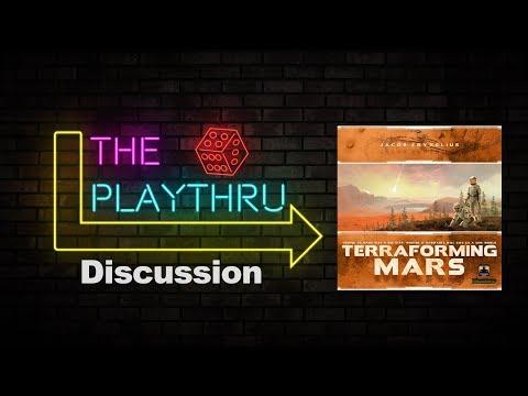 The PlayThru Reviews: Terraforming Mars