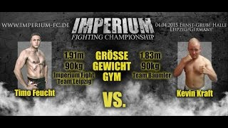 IMPERIUM Fighting Championship - Timo Feucht VS. Kevin Kraft