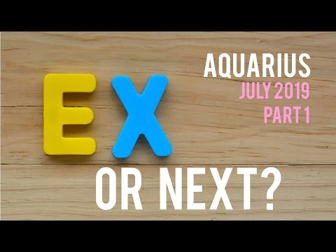EX OR NEXT, AQUARIUS? July 1st - 15th 2019 Tarot ❤️TWIN FLAME
