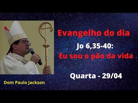 Dom Paulo Jackson - O Evangelho do dia 29/04/20
