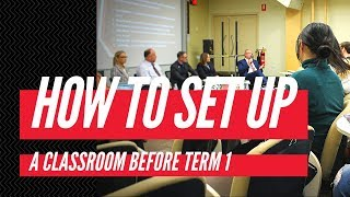How to set up a classroom before Term 1 - Symposium III