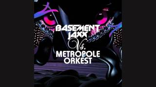 Basement Jaxx vs. Metropole Orkest - Hey U