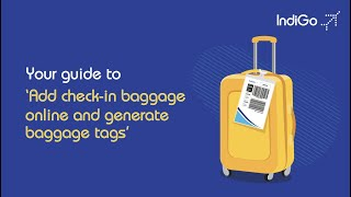 IndiGo: How to generate baggage tags online?