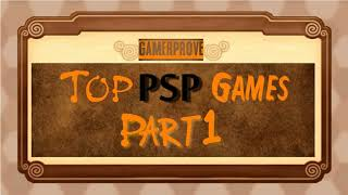 TOP PSP GAMES (PART 1) OVER 200 GAMES!!