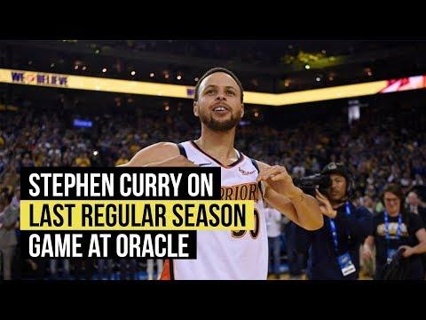 bd5bd85b4 Stephen Curry on Warriors last regular season game at Oracle