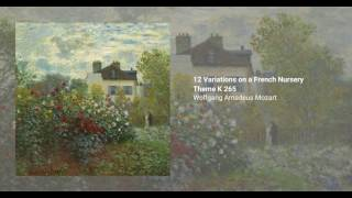 12 Variations on a French Nursery Theme K. 265/300e