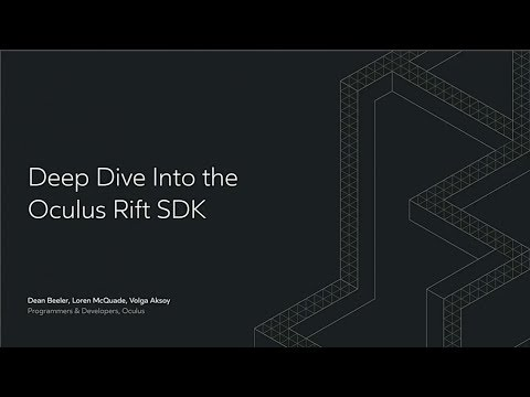 Oculus Connect 4 | Deep Dive into the Oculus Rift SDK