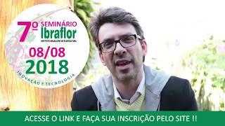Oportunidade no Mundo das Flores Seminário Ibraflor 2018