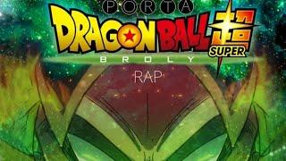 Dragon Ball Súper Broly Rap / Porta