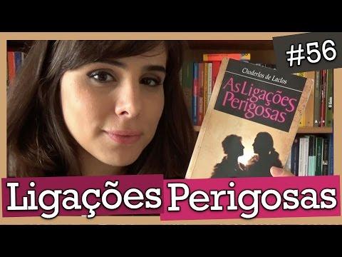 LIGAÇÕES PERIGOSAS, DE CHODERLOS DE LACLOS (#56)
