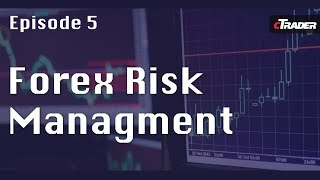 Forex Risk Management - Learn to trade Forex with cTrader - Episode 5