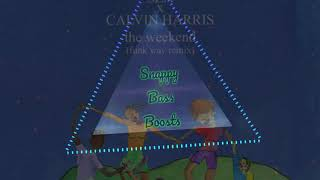 SZA & Calvin Harris   The Weekend   Funk Wav Remix (Bass Boosted)