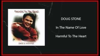 Doug Stone - In The Name Of Love