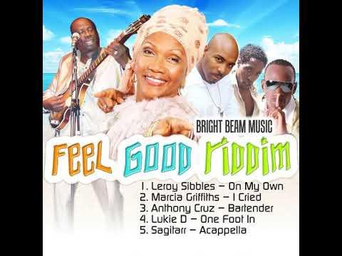 Feel Good Riddim Mix (Full  April 2018) Feat. Sagitarr  Marcia Griffiths  Lukie D