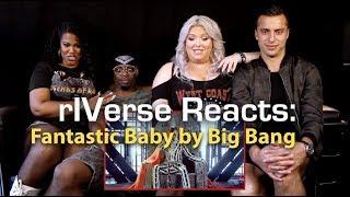 rIVerse Reacts: Fantastic Baby by Big Bang - M/V Reaction