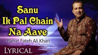 Sanu Ek Pal Chain Na Aave ORIGINAL with Lyrics   - YouTube