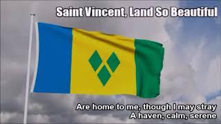 National Anthem of Saint Vincent and the Grenadines (Saint Vincent, Land So Beautiful)