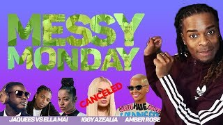 DRAMA ALERT! ! ! JACQUEES VS ELLA MAI, AMBER ROSE HAS A NEW MAN!!, CHRISSAILS |MESSYMONDAY