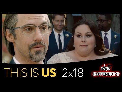 THIS IS US Season 2 Finale Recap: The Wedding & More Future Scenes - 2x18 - Season 2 Episode 18