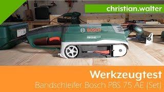 Werkzeugtest - Bandschleifer Bosch PBS 75 AE (Set)