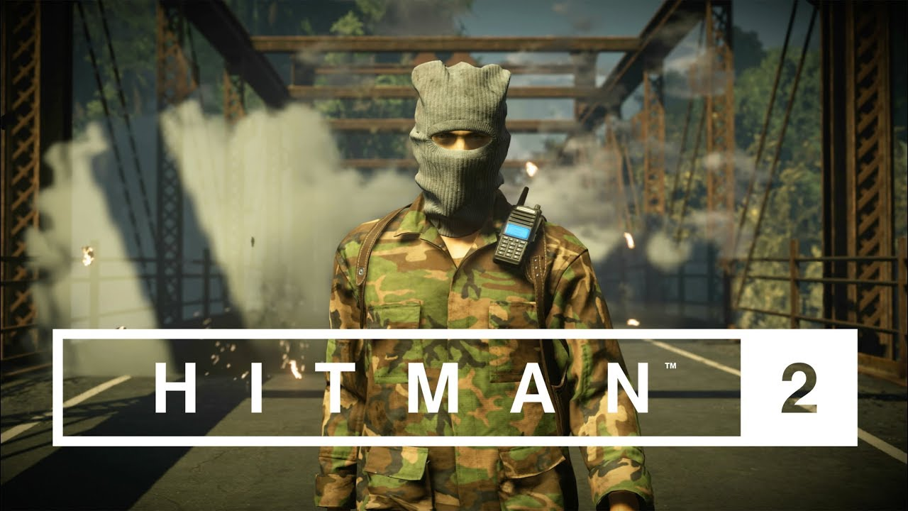 Hitman 2 Gameplay Launch Trailer System Requirements